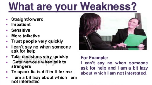 What are your weakness